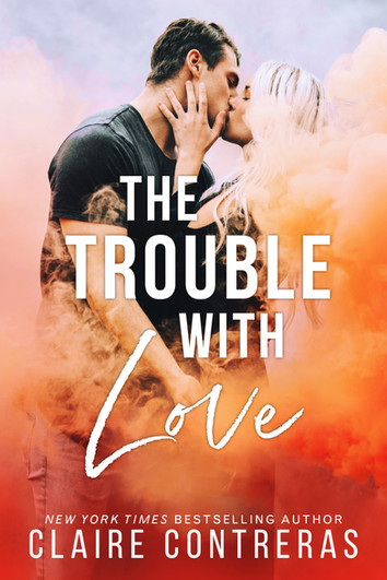 REVIEW: The Trouble With Love by Claire Contreras