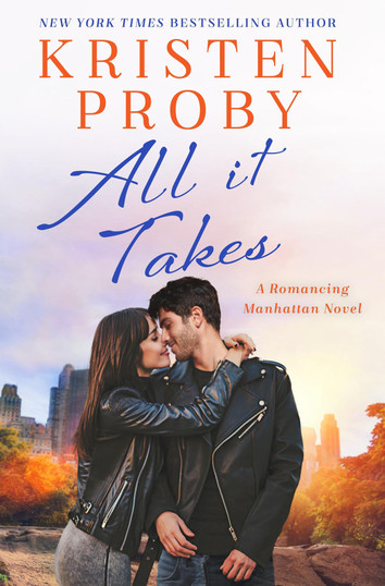 COVER REVEAL: All It Takes by Kristen Proby