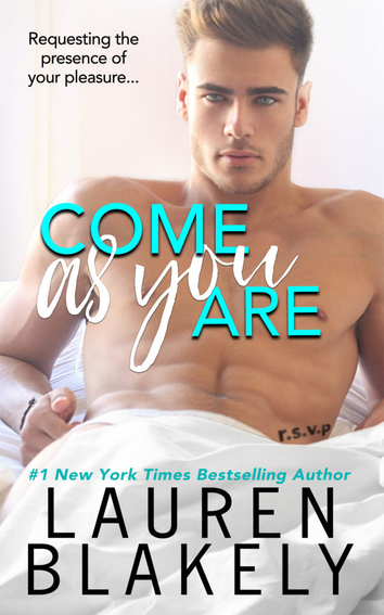 COVER REVEAL: Come As You Are by Lauren Blakely