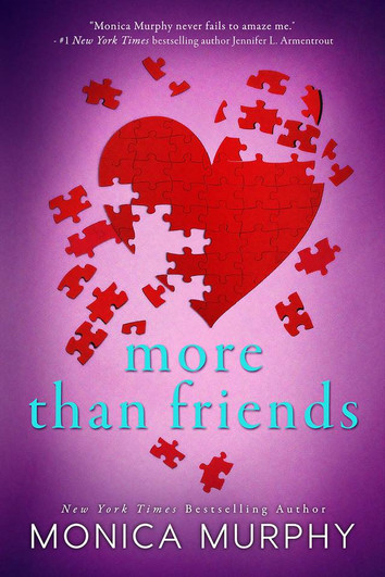 EXCERPT: More Than Friends by Monica Murphy