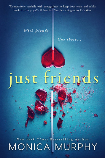 REVIEW: Just Friends by Monica Murphy