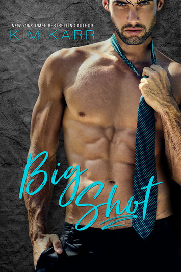 COVER REVEAL: Big Shot by Kim Karr