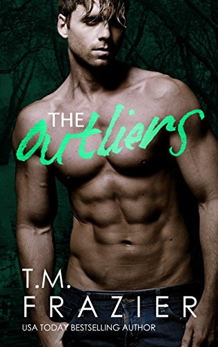 EXCERPT: The Outliers by T.M Frazier