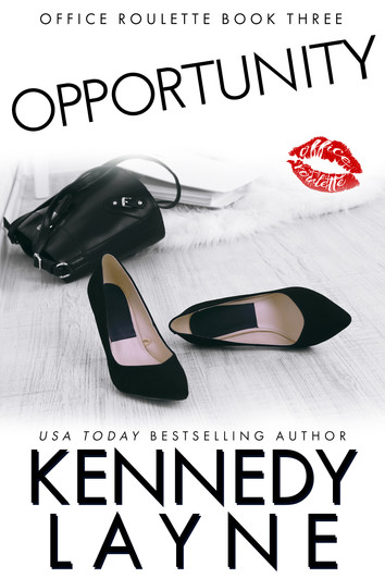 EXCERPT & NEW RELEASE: Opportunity by Kennedy Layne