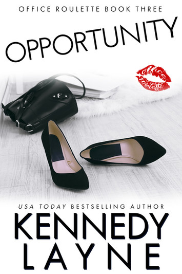 EXCERPT: Opportunity by Kennedy Layne