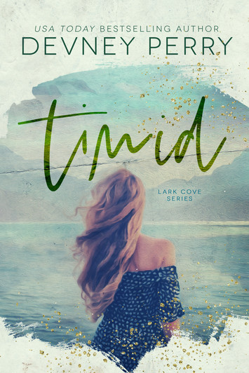 EXCERPT & NEW RELEASE: Timid by Devney Perry
