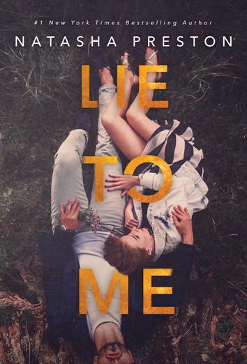EXCERPT: Lie To Me by Natasha Preston