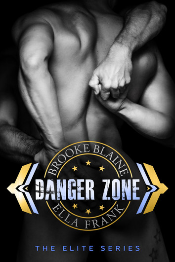 REVIEW & EXCERPT: Danger Zone by Brooke Blaine & Ella Frank