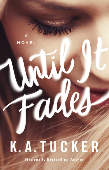 REVIEW: Until It Fades By K.A Tucker