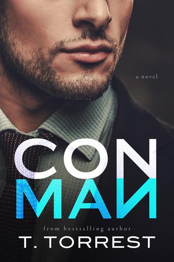 NEW RELEASE & EXCERPT: Conman by T. Torrest