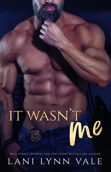 REVIEW: It Wasn't Me by Lani Lynn Vale
