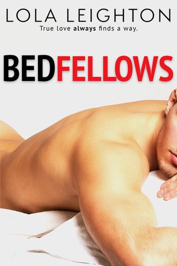 NEW RELEASE: Bedfellows by Lola Leighton