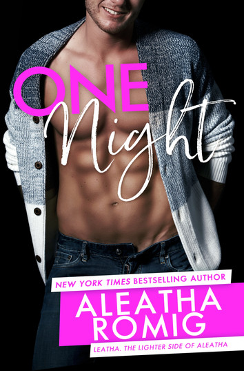 COVER REVEAL: One Night by Aleatha Romig
