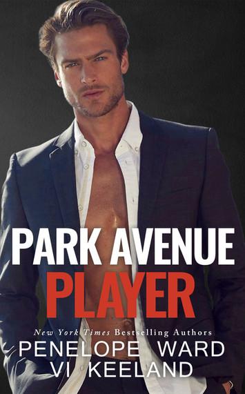 EXCERPT: Park Avenue Player by Penelope Ward & Vi Keeland