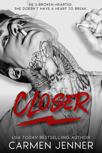 COVER REVEAL: Closer by Carmen Jenner