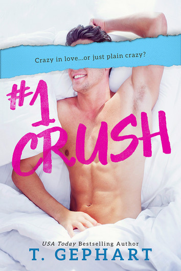 EXCERPT: #1 Crush by T Gephart