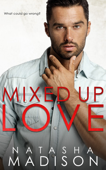 COVER REVEAL: Mixed Up Love By Natasha Madison
