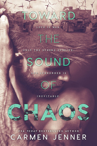 REVIEW: Toward the Sound of Chaos by Carmen Jenner