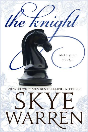 NEW RELEASE: The Knight by Skye Warren