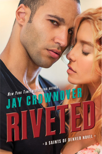 EXCERPT & GIVEAWAY: Riveted By Jay Crownover