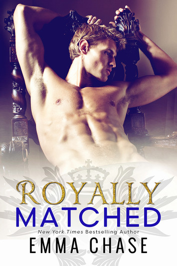 NEW RELEASE & EXCERPT: Royally Matched By Emma Chase