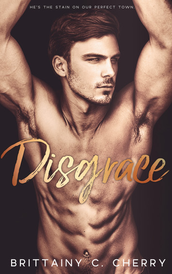 NEW RELEASE: Disgrace by Brittainy C. Cherry
