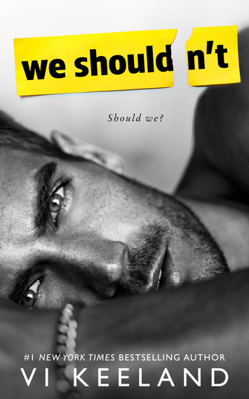 COVER REVEAL: We Shouldn't by Vi Keeland