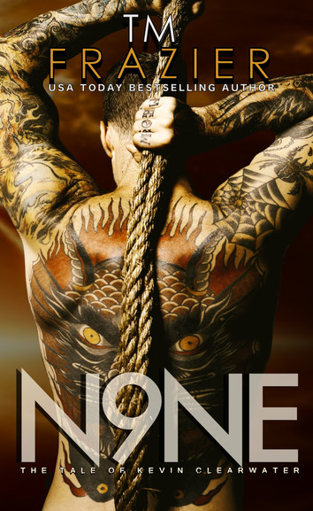 COVER REVEAL: Nine: The Tale of Kevin Clearwater by T.M. Frazier