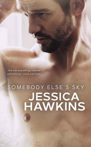 COVER REVEAL: Somebody Else's Sky by Jessica Hawkins