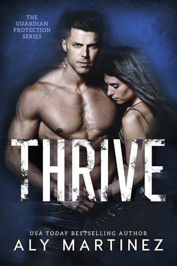EXCERPT: Thrive By Aly Martinez
