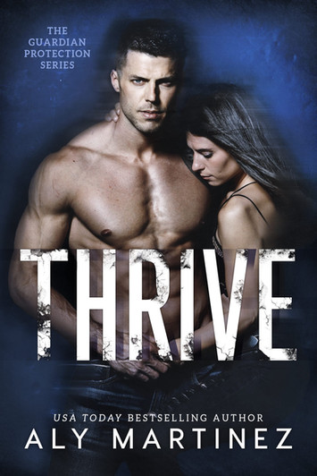 NEW RELEASE: Thrive By Aly Martinez