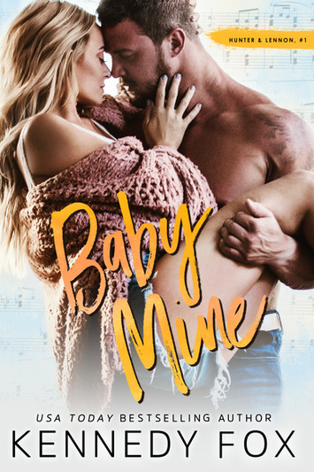 NEW RELEASE: Baby Mine By Kennedy Fox