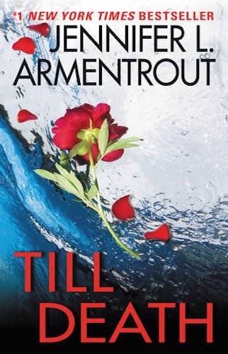 BOOK TRAILER: Till Death By Jennifer L Armentrout