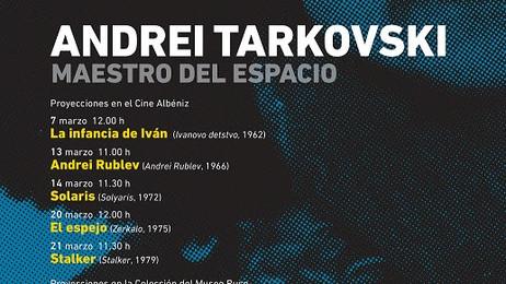 El Cine Albéniz y la Colección del Museo Ruso programan un ciclo del director Andrei Tarkovsky