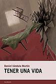Tener una vida (Daniel Jándula) - Octubre 2017
