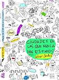 Ciudades en las que nunca has estado (César Sánchez) - Diciembre 2017