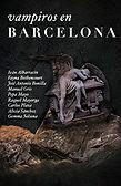 Vampiros en Barcelona (VV. AA.) - Octubre 2017