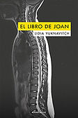 El libro de Joan (Lidia Yuknavitch; traducción de Albert Fuentes) - Mayo 2018