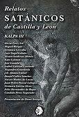 Relatos satánicos de Castilla y León (KALPA III) (VV. AA.) - Noviembre 2017