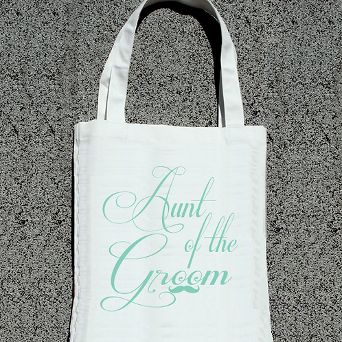Aunt of the Groom -Bridal Party Wedding Tote Bag