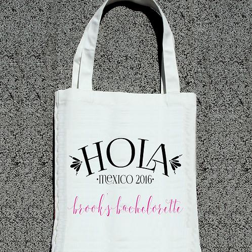 Hola Destination Bachelorette Tote Bag