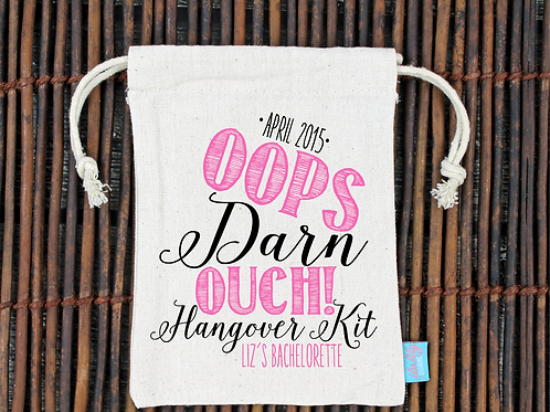 Oops Darn Ouch -Bachelorette Hangover Favor Bag