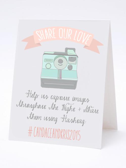 Share Our Love -Social Media Hashtag Table Card