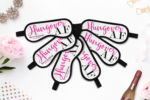 Hungover AF - Personalized Sleep Mask - Bachelorette Party Favors