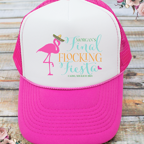 Final Flocking Fiesta Mexico Bachelorette Party Trucker Hat