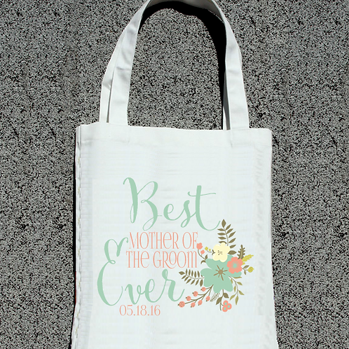 Best Mother of the Groom Ever - Wedding Tote Bag