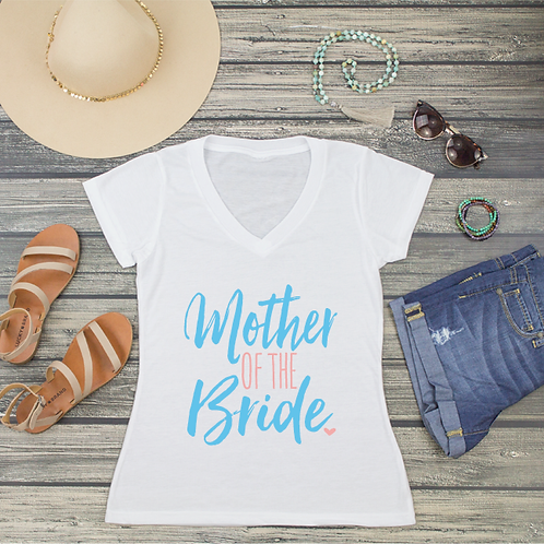Mother of the Bride V-Neck T-Shirt Fashion Tee