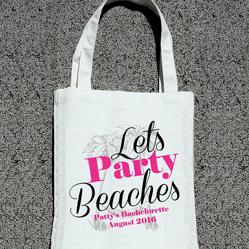 Lets Party Beaches Bachelorette Tote Bag
