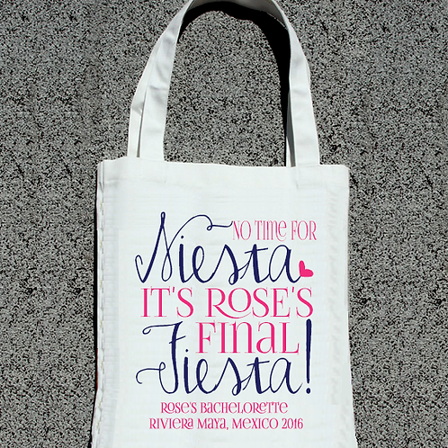 No Time For Siesta Fiesta Bachelorette Tote Bag