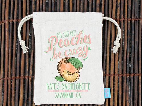 Peaches be Crazy Savannah Georgia Bachelorette Party Favor Oh Shit Kit Favor Bag